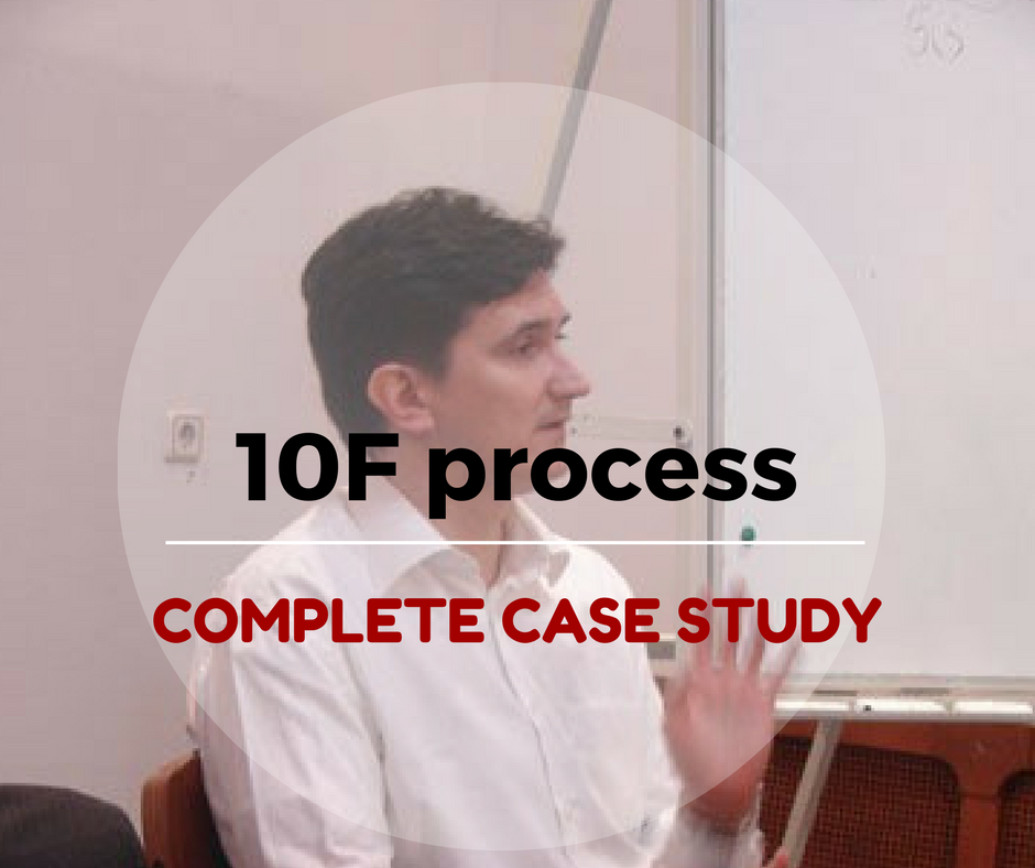 Complete CASE STUDY For The 10F Process